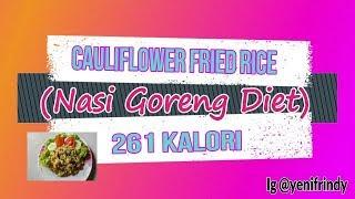 NASI GORENG DIET !!! 261 KALORI : DIET MAKAN ENAK !!!