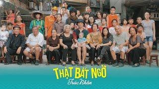 THẬT BẤT NGỜ (MV) - TRÚC NHÂN