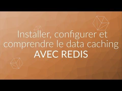 TUTORIEL SYSADMIN - ÉPISODE 01 .  Installer, configurer et comprendre le data caching avec Redis