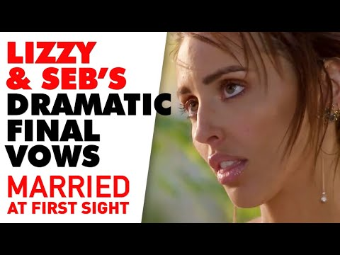 Lizzie And Seb's Dramatic Final Vows | MAFS 2020