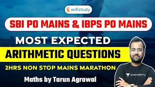 SBI PO \u0026 IBPS PO (Mains) | Maths by Tarun Agrawal | Most Expected Arithmetic Questions