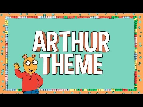 Arthur - Arthur Theme Song (Official Lyric Video)
