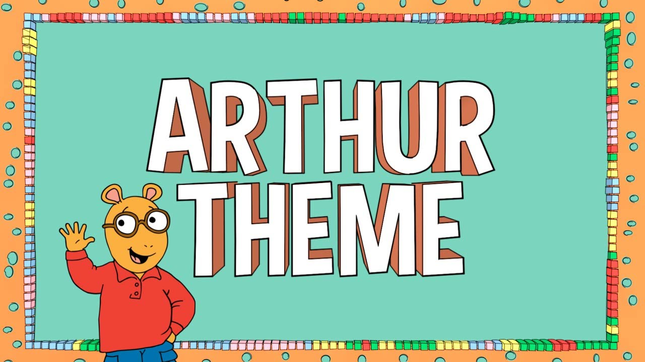 Arthur   Arthur Theme Song (Official Lyric Video)   YouTube