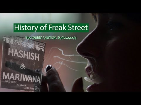 History of FREAK STREET The Weed Capital Kathmandu