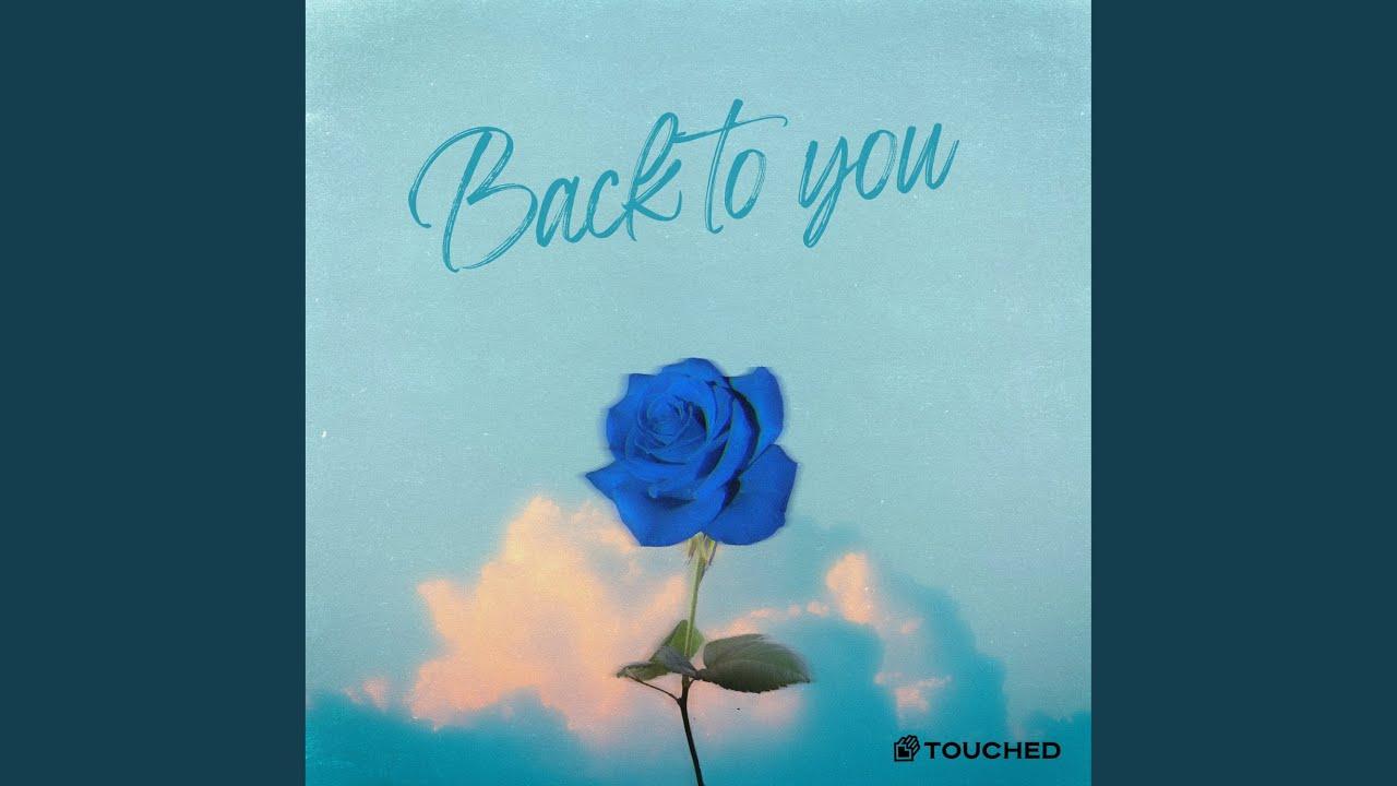 터치드 (Touched) - Back to you