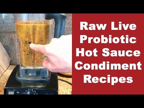 Raw Live Probiotic Hot Sauce Condiment Recipes I Dr Robert Cassar