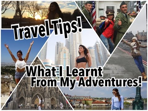 TRAVEL TIPS: 21 Things I Learnt While Traveling | Saving Time & Money!