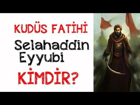 KUDÜS FATİHİ Selahaddin Eyyubi Kimdir ?
