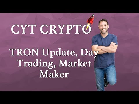 TRON (TRX) - Update on Tron,  Market Maker Status and Day Trading Tron 31st March 2018
