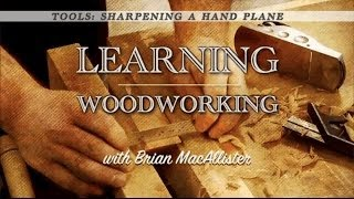 Tools: Sharpening A Hand Plane