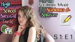 High School Survival Guide: Freshman Year - Episode 1: Academics & Behavior | Zoe Rebekah