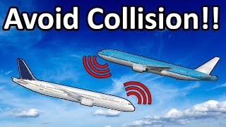 """CLIMB NOW!"" How Aircraft Anti-Collision systems work!"