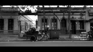 KITRA - Lo Justo (Video Oficial)