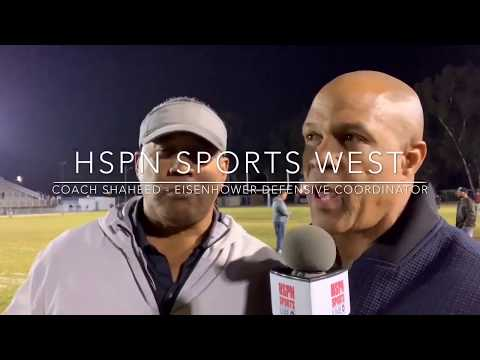 EISENHOWER COACH SHAHEED INTERVIEW - LIVE HIGH SCHOOL FOOTBALL BROADCAST & LIVE STREAM