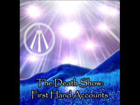 "Outer Limits of Inner Truth  ""The Death Show""(Part 4 of 5) - Near Death Experiences"