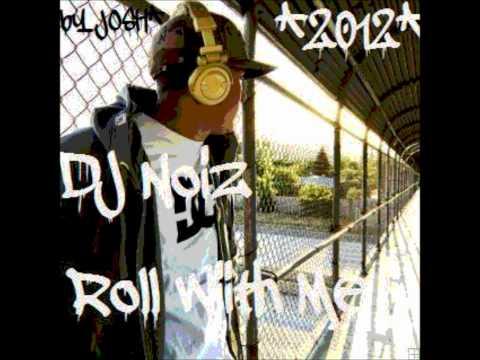 Dj Noiz'[Roll With Me]