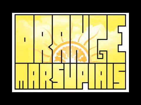 Orange Marsupials - All For Nothing