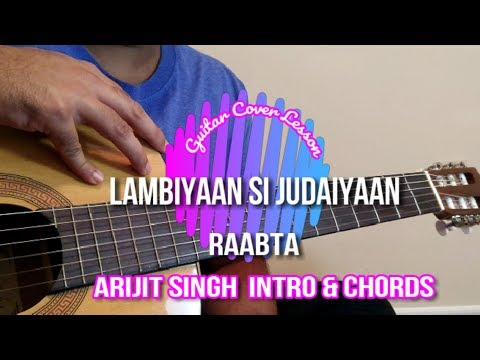 Thumbnail: Lambiyaan Si Judaiyaan | Raabta | Accurate Chords + Intro | Guitar Cover Lesson