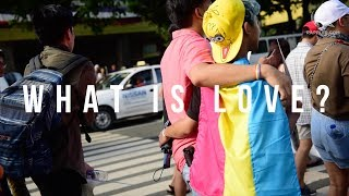 PRIDE 2017: What is love?