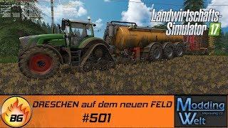 LS17 - Hof Bergmann Reloaded #501 | DRESCHEN auf dem neuen FELD | Let's Play [HD]
