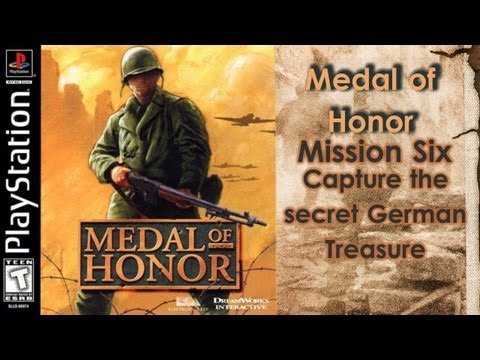 Medal of Honor Walkthrough - Mission Six - Capture the secret German Treasure