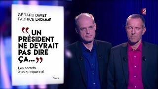 Fabrice Lhomme et Gérard Davet - On n'est pas couché 15 octobre 2016 #ONPC