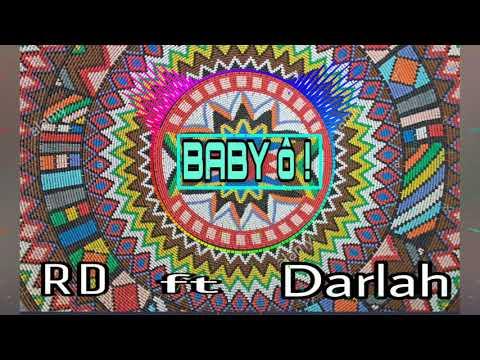 Darla Feat RD-Baby Oh(nouveauté gasy 2019)