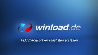 VLC media player - Schnell und bequem Playlisten erstellen | Winload.de