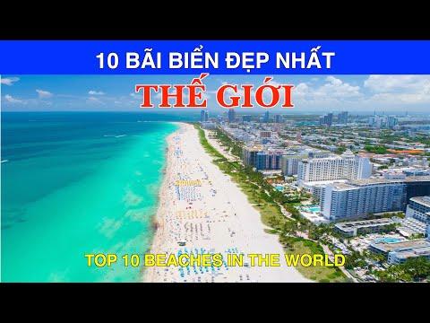 DU LỊCH và KHÁM PHÁ 10 BÃI BIỂN ĐẸP Nhất Thế Giới. Top 10 Beaches in the World