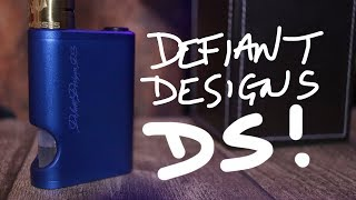 DEFIANT DESIGNS DS! Dual Battery Squonky Goodness available everywhere!