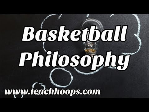 Basketball Philosophy For Coaches