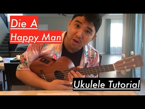 Thomas Rhett Die A Happy Man Ukulele Tutorial