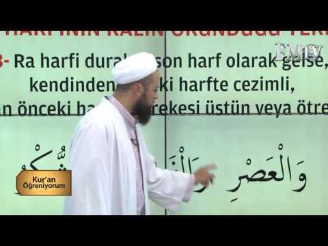 ''RA''Harfinin okunuşu - Mehmet Akdemir Hoca ile Kuran Öğreniyorum 19.  Bölüm FM TV