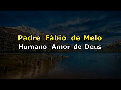 Padre Fábio de Melo - Humano amor de Deus (Karaokê)