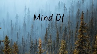 Mind Of | Beautiful Chill Mix