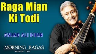 Raga mian ki todi | amjad ali khan ( album: morning ragas volume 2 )