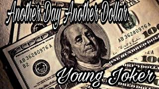 Young Joker - Another Day ' Another Dollar '