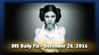 DIS Daily Fix | Your Disney News for 12/28/16