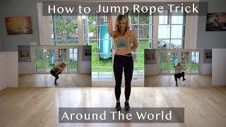 2 min How To Jump Rope Trick Tutorial ~ Around the world