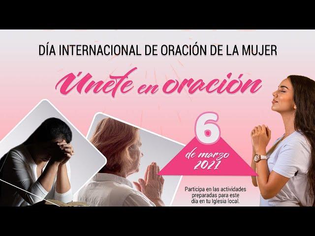 Día internacional de oración de la mujer - Sábado 6 de marzo de 2021 - Promo División Interamericana