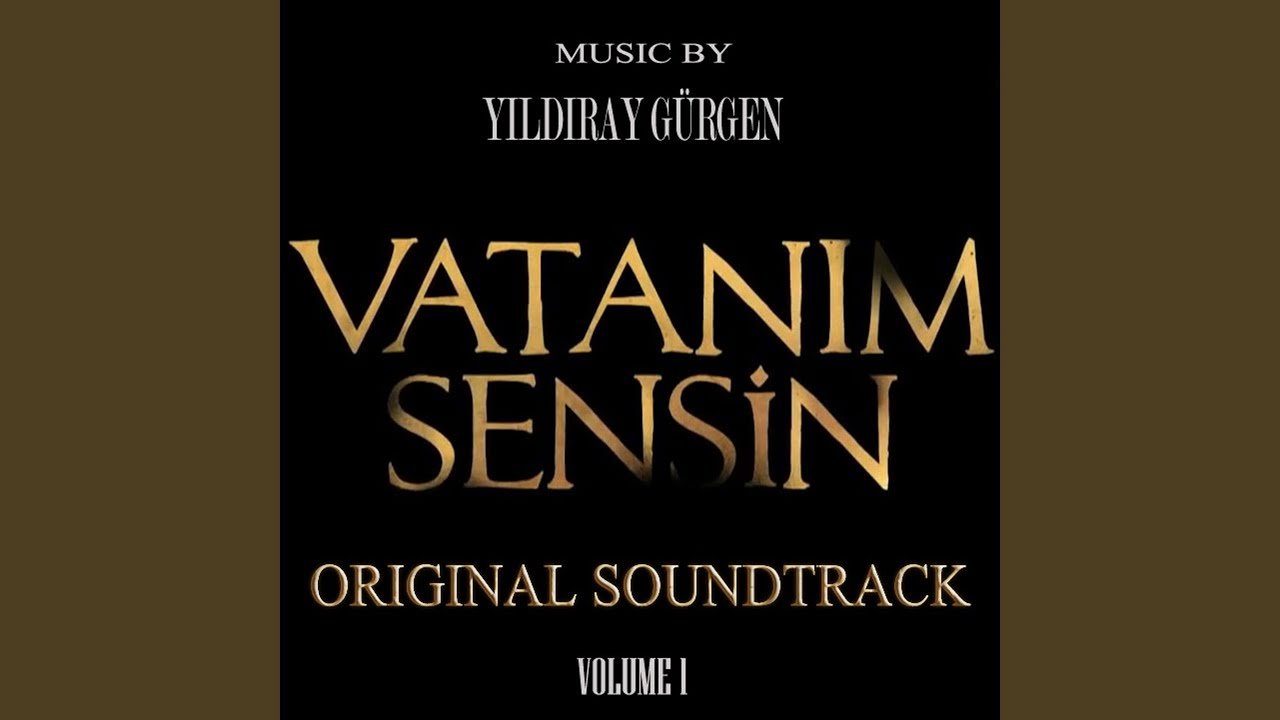 Vatanım Sensin Müzikleri 2. Sezon - Son Anlar V2