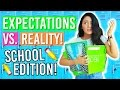 Back To School 2016: Expectations Vs Reality! First Day of School Expectations!