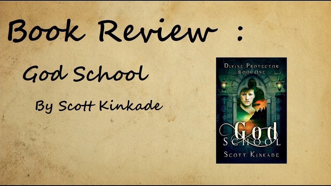 #freebooks – God School by Scott Kinkade Book Review 7