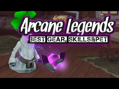 Arcane Legends - Mage - Best Gear, Skills&pet!