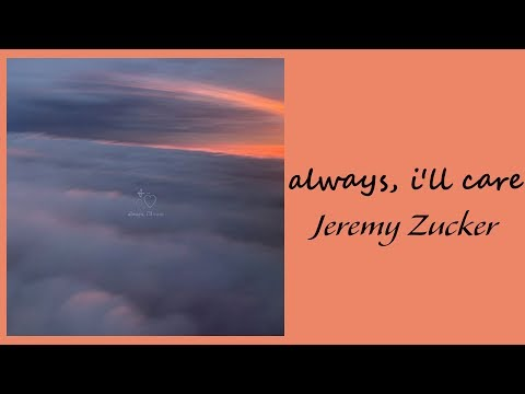 Jeremy Zucker - always, i'll care // 1 hour // 60 minute sounds