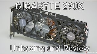 gIGABYTE R9 290X OC WindForce - Unboxing Benchmarks & Review