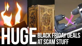 Huge Black Friday Deals at Scam Stuff