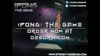 iPong: The Game Launch Trailer - Available on Desura.com