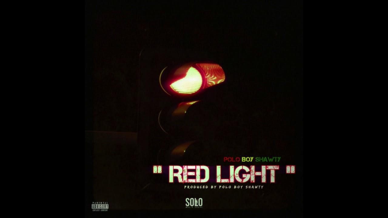 Polo Boy Shawty Red Light Prod By