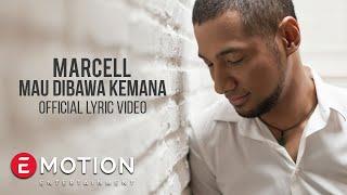 Marcell - Mau Dibawa kemana (Official Lyric Video)